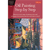 Book Artist's Library: Oil Painting Step by Step **ND**