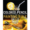 Book Colored Pencil Painting Bible by Alyona Nickelson**ND**